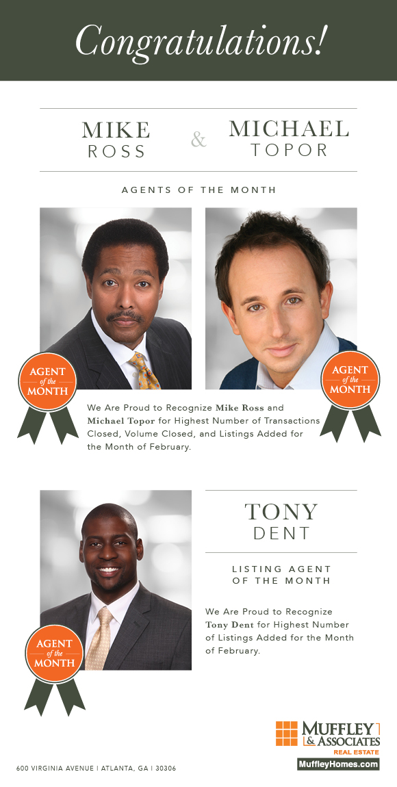 Muffley & Associates is pleased to recognize our Agents of the Month for February 2018